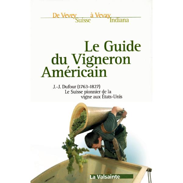 Le Guide du Vigneron Américain